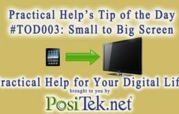 Tip of the Day #003: Small to Big Screen